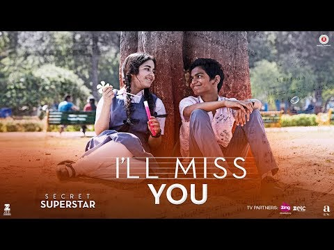Xxx Mp4 I Ll Miss You Secret Superstar Aamir Khan Zaira Wasim Kushal Chokshi Amit Trivedi Kausar 3gp Sex