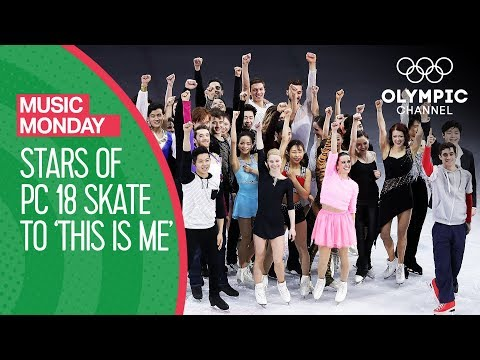 Figure Figure Skating Stars perform to 'This Is Me' at PyeongChang 2018 | Music Mondays