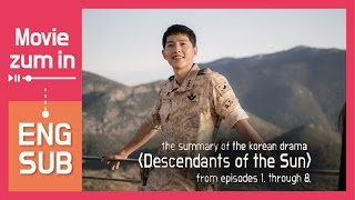 Review: Descendants of the Sun (summary of ep.1~8, ENG SUB) [MOVIE ZUM IN]