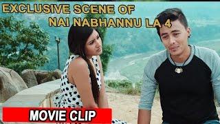 Exclusive scene of Nai Nabhannu La 4 | नाई नभन्नु न ४ | Paul Shah/Aachal Sharma