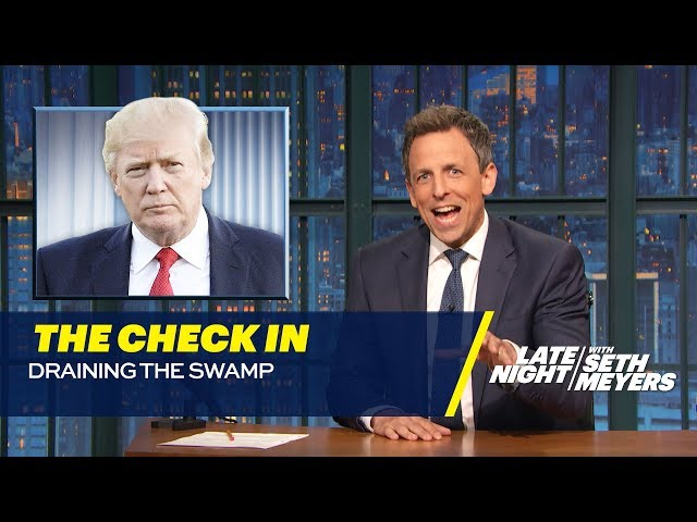 The Check In: Draining the Swamp