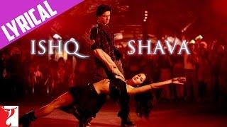 Lyrical: Ishq Shava Song with Lyrics   Jab Tak Hai Jaan    Shah Rukh Khan   Katrina Kaif   Gulzar