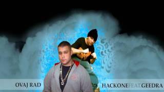 HAK - Ovaj rad feat. Geedra (Misconduct)