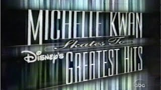 Michelle Kwan Skates to Disney's Greatest Hits (Full Original Broadcast w/ Commercials)
