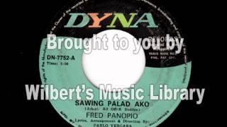 SAWING PALAD AKO - Fred Panopio