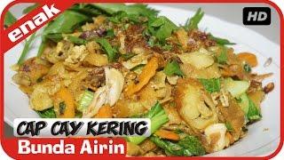 Cap Cay Kering Goreng Resep Masakan Indonesia Enak - Cooking Recipes Bunda Airin