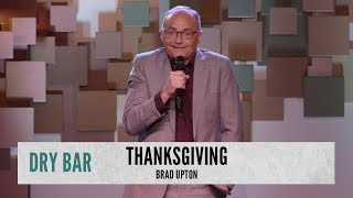 How To Ruin Thanksgiving. Brad Upton