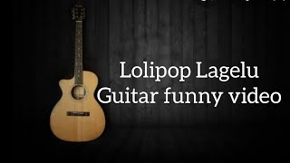 Lollipop Lagelu (Bhojpuri Song)-Siddharth Slathia Guitar chords, heartbeat Lesson|Hind iFunny video|