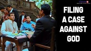 Filing A Case Against God   OMG: Oh My God   Akshay Kumar   Paresh Rawal   Viacom18 Motion Pictures