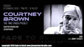 Ep. 568 FADE to BLACK Jimmy Church w/ Courtney Brown, Dick Allgire : Remote Viewing : LIVE