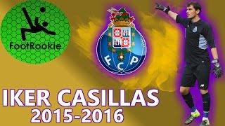Iker Casillas • 2015-2016 • FC Porto
