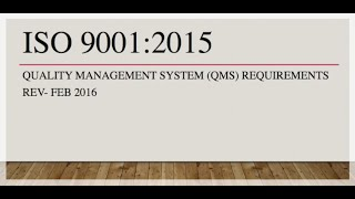 Introduction to ISO 9001:2015 Quality Management System Requirements