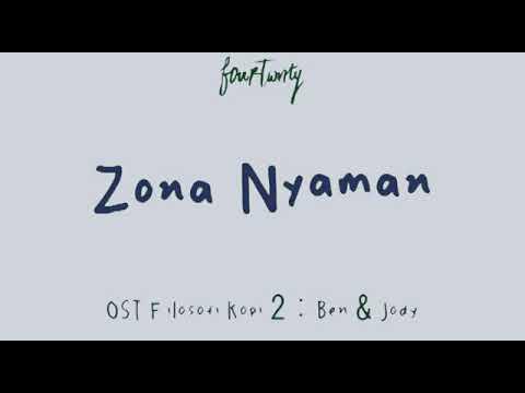 Fourtwnty - Zona Nyaman  OST  . Filosofi kofi 2       (Lyric  Video)