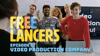 Freelancers Episode 1: Video Production Company