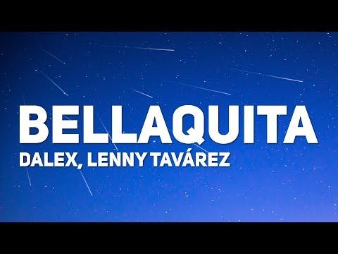 Dalex Lenny Tavárez Bellaquita Letra