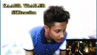Kaabil Trailer Reaction by SKReaction - My reaction on Kaabil 2017 Trailer