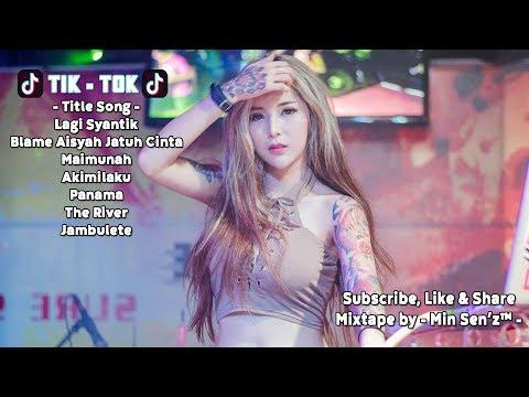 DJ REMIX LAGI SYANTIK | AISYAH JATUH CINTA | MAIMUNAH ( TIKTOK POPULER 2018 ) - Min Sen'z™