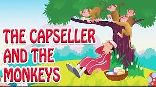 Moral Story for Children - The Capseller And The Monkeys