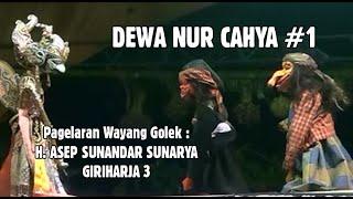 Wayang Golek Asep Sunandar (NUR CAHYA) Part.1