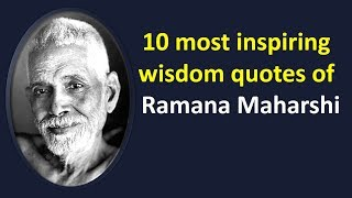 Ramana Maharshi Quotes | 10 Most Inspiring Wisdom Quotes of a Hindu Sage | Life Changing Quotes