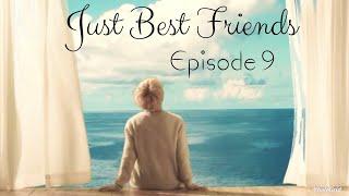 Just Best Friends [A Jimin FF] Episode 9