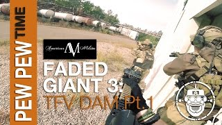 Robo-Airsoft: Pew Pew Time - Faded Giant 3: TFV DAM Part 1 - Airsoft Gameplay