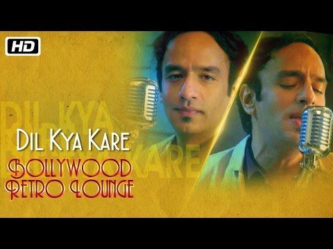 Xxx Mp4 Dil Kya Kare Bollywood Retro Lounge Raman Mahadevan 3gp Sex