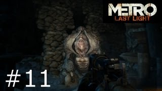 Metro: Last Light - (Ep. 11) - Big Momma