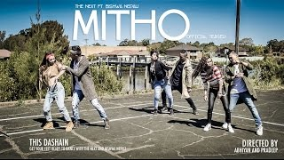 MITHO || THE NEXT FT. BISHWA NEPALI || OFFICIAL TEASER