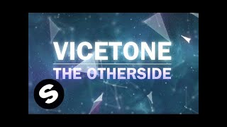 Vicetone  - The Otherside (Official Music Video)