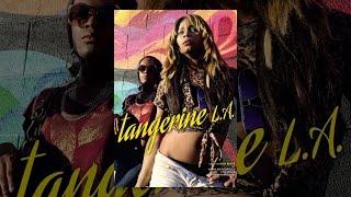 Tangerine L.A. - OmU