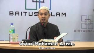 26042016 Ustaz Mohamad Azraie : Fiqh Akhlak