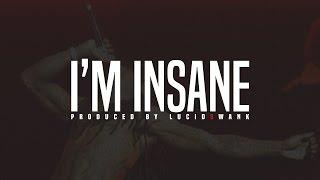 Lil Wayne Type Beat - I'm Insane *NEW* (Prod. Lucid$wank) 2016