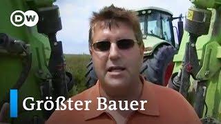 Europas größter Bauer   DW Deutsch