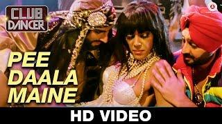 Pee Daala Maine - Club Dancer | Sunidhi Chauhan & Varinder Vizz | Judi Sekhoni, Rajbir Singh