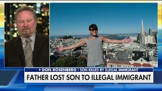Father of Victim of Illegal Immigrant Crime 'Furious' With CA Sanctuary State Status
