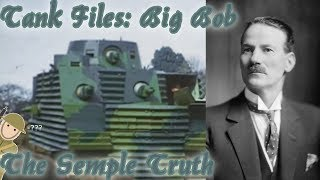 "Tank Files: The Bob Semple - ""The Best Tank Ever Built"""