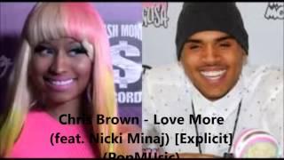 Chris Brown -  Love More (feat  Nicki Minaj) [Explicit]