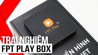 FPT Shop - Trải nghiệm FPT Play Box phiên bản mới!