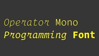 Operator Mono - Programming Font Review