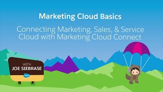 Marketing Cloud Connect Part 1 - Email