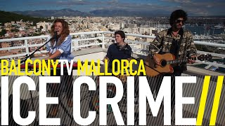 ICE CRIME - NOT CARRIED BY THE RIVER (BalconyTV)