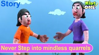 Never Step into Mindless Quarrels | Best Moral Story Collections for Kids | Stop Motion - KidsOne