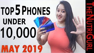 Top 5 Phones Under 10000 in MAY 2019