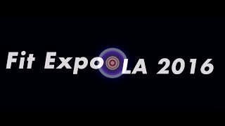 Fit Expo LA 2016 // Tricking