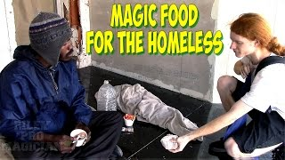 Magic Appearing Food for the Homeless  (Riley Pro Magician)