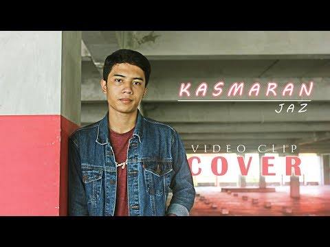 Jaz - Kasmaran (Cover Video Clip)