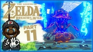 "The Legend of Zelda: Breath of the Wild - Part 11 | ""A Major Test of Strength"""