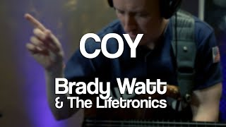 Coy | Brady Watt & the Lifetronics Live in Brooklyn