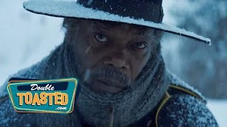THE HATEFUL EIGHT - Double Toasted Review